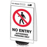 'No Entry-Authorised Persons Only' Double Sided Info-Board - 600 x 450 mm