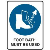 Mandatory Sign - Foot Bath Must Be Used