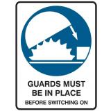 Mandatory Sign - Guards Must Be In Place Before Switching On