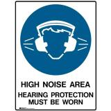 Mandatory Sign - High Noise Area Hearing Protection Must Be Worn