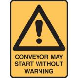 Warning Signs - Conveyor May Start Without Warning
