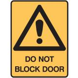 Warning Signs - Do Not Block Door