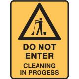 Warning Signs - Do Not Enter Cleaning In Progress