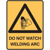 Lockout Signs - Do Not Watch Welding ARC