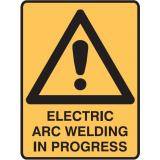 Lockout Signs - Electric Arc Welding In Progress