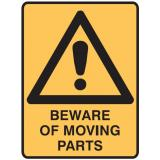 Machinery Signs - Beware Of Moving Parts