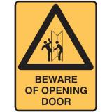 Warning Signs - Beware Of Opening Door