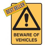 Machinery Signs - Beware Of Vehicles