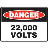 Mining Site Sign - 22,000 Volts