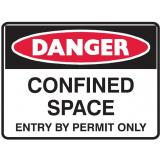 Mining Site Sign - Confined Space Entry By Permit Only