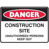 Mining Site Sign - Construction Site Anauthorised Persons Keep Out