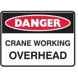 Mining Site Sign - Crane Working Overhead
