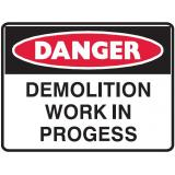 Mining Site Sign - Demolition Work In Progress
