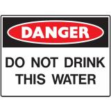 Mining Site Sign - Do Not Drink This Water