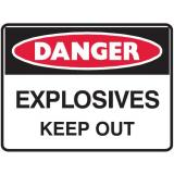Danger Sign - Explosives Keep Out