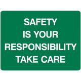 Emergency Signs - Safety Is Your Responsibility Take Care