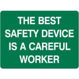 Emergency Signs - The Best Safety Device Is A Careful Worker