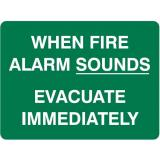 Emergency Signs - When Fire Alarm Sounds Evacuate Immediately