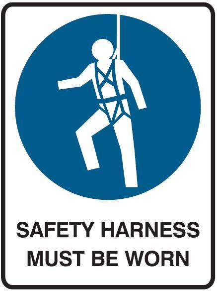 Safety Harness Must be Worn Sign Safety Harness Must be Worn