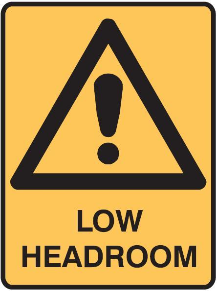Low Headroom