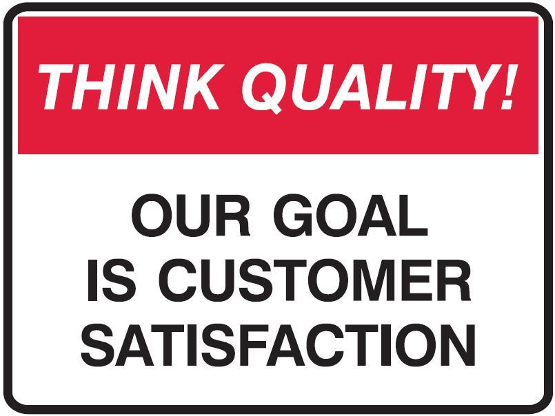 customers satisfaction We were rated as the top store in customer satisfaction and had no complaints from customers over the last four months.