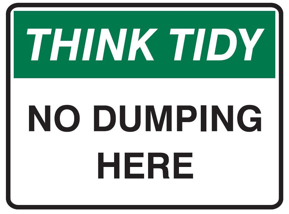 Think Tidy Sign No Dumping Here